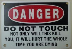 Danger sign from a Real Tough Workplace: Last Warning!