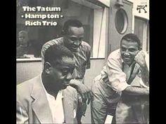 Art Tatum with Lionel Hampton & Buddy Rich - Love for sale    Art Tatum, piano  Lionel Hampton, vibes  Buddy Rich, drums    rec. 1955