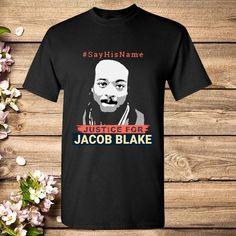 Jacob Blake Justice #sayhisname #blacklivesmatter T-shirt - Ronole Store Black Lives Matter Shirt, Things To Sell, Mens Tops, T Shirt, Store, Link, Ebay, Supreme T Shirt, Tee Shirt