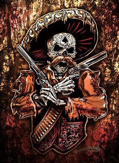Mexican gunslinger with two pistols, wearing sombrero. Day of the Dead design carved out of his skull. Los Muertos Tattoo, Arte Lowrider, Cowboy Tattoos, Aztecas Art, Day Of The Dead Artwork, Mexican Tattoo, Skeleton Art, Mexican Skeleton, Skull Pictures