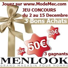Jeu de Noël ModeMec.com 3 bons achat 50 euros MENLOOK mode homme