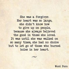 Even still.... I'm a forgiver... Even still... I don't hate... After all the hurt, I still choose to be kind, be loving, and be helpful..