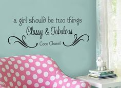 a girl should be two things Classy & Fabulous by designstudiosigns, $32.50