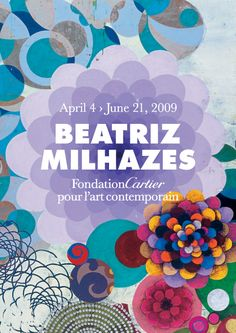A l m a d e M u l h e r: Beatriz Milhazes