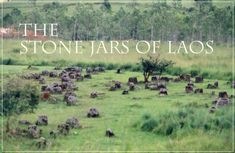 The Stone Jars of Laos
