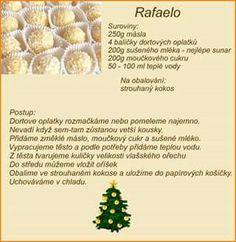 Rafaelo Christmas Baking, Christmas Cookies, Czech Recipes, No Bake Cake, Sweet Recipes, Ale, Vegetarian Recipes, Food And Drink, Yummy Food