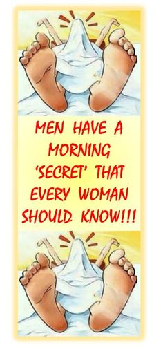 "EVERY WOMAN SHOULD KNOW THIS MAN'S ""SECRET""!"