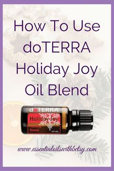 doTERRA Holiday Joy essential oil blend ingredients, usage, & DIY tips. Click to learn about this beautiful essential oil blend which smells like Christmas! Click here for my favorite essential oil tips from doTERRA!