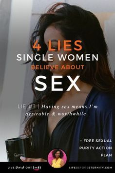 4 Lies Single Women Believe About Sex Saving A Marriage, Save My Marriage, Marriage Advice, Biblical Marriage, Biblical Womanhood, Dating Advice, Christian Relationships, Christian Marriage, Christian Women