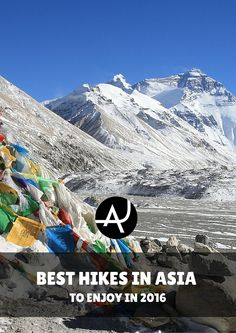 Top 13 Best Treks in Asia – Best Hiking Destinations – Hiking Bucket List – Beautiful Backpacking Places To Go On Vacation Hiking Routes, Hiking Europe, Hiking Trails, Adventure Bucket List, Adventure Travel, Adventure Awaits, Asia Travel, Japan Travel, Travel List