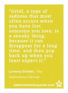 grief - lemony snicket