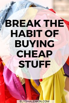 Do you love saving money so you always buy clothes on sale, or for really cheap? If yes, there's a good chance instead of saving money, you're wasting it! Rather than wearing those cheap clothes, they become more clutter in your closet. In this style post, I share the shopping tips to help you stop buying cheap clothes that you'll never wear so you create a style you love and that makes you look your best.