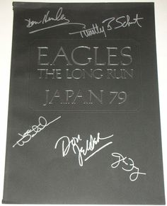 Eagles The Long Run program from japan 1979 very rare item one of a kind hand signed buy Don Henley Glenn Frey Joe Walsh Timothy B Schmit and Don Felder comes with 100% real lifetime coa