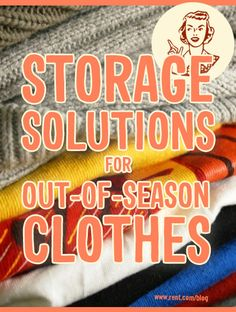 Storage Solutions for Out-of-Season Clothes - Rent.com Blog  #storage #organization