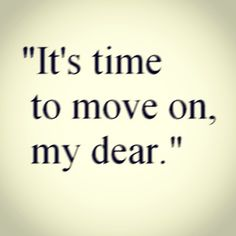 Time to move on :)