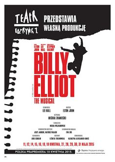 Billy Elliot, afisz, Chorzów, musical,