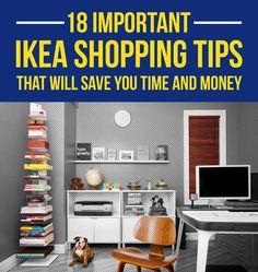 18 IKEA Shopping Tips That Will Save You Time And Money...because shopping at IKEA can sometimes be such a hassle.