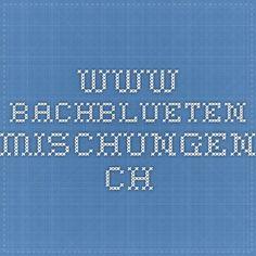 www.bachblueten-mischungen.ch