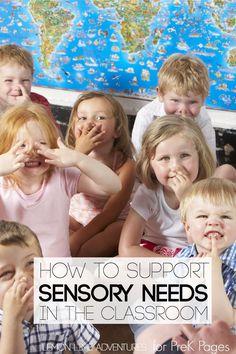 Supporting Sensory Needs in the Classroom. Learn how you can support the sensory needs of young children in your preschool, pre-k, and kindergarten classroom!