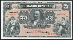 Colombian Currency 25 Pesos banknote issued by the El Banco Central.  Colombian peso, Colombian banknotes, Billetes Colombianos, Colombian paper money, el papel moneda en Colombia, Colombian bank notes, Colombia banknotes  Obverse: Portrait of General Rafael Reyes Prieto, Chief of Staff of the Colombian National Army and President of Colombia. Reverse: Lumber Barge. Printed by American Bank Note Company, New York.