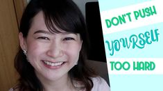 Don't Push Yourself Too Hard   Daily Life Lesson #2 by Tian