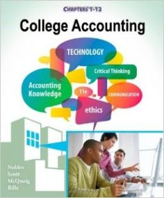 College accounting chapters 1 24 edition by nobles scott mcquaig bille test bank 1111528306 9781111528300 Cathy J.Scott Chapters College Accounting Douglas J.McQuaig Patricia A.Bille Tracie L. Accounting Basics, Accounting Course, Accounting Books, Accounting And Finance, Western College, Digital Textbooks, Study Test, Book Annotation, Finance Books