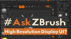 "#AskZBrush: ""How do I get the ZBrush UI to display correctly on a High Resolution Display?"" Ask your questions through Twitter with the hashtag #AskZBrush. ..."