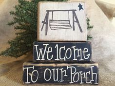Primitive Country Swing Welcome To Our Porch Shelf Sitter Wood Block Set #Country #DoughandSplintersStudio