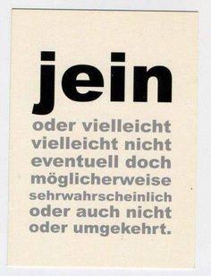 """""""Jein"""""""