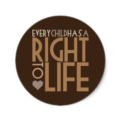 EVERY child has a right to LIFE. #prolife