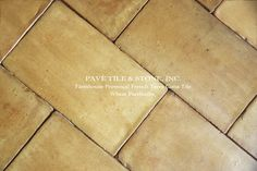 Pavé Tile, Wood & Stone, Inc. > European Terra Cotta Tile Flooring: Farmhouse Provençal French Terra Cotta Tile Flooring™