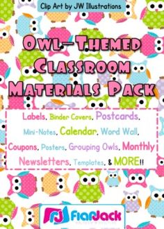 Owl Themed Classroom Materials Pack Includes: * Alphabet A to Z * 6 Binder Covers * Cute Owl Classroom Jobs Display * Birthday Poster * Birthday Owls and Month Headers * Calendar Title, Month Headers, and 31 Date Squares * Grouping Cards * 7 Name Tag Designs for early and upper elementary * 10 Seasonal Mini-Notes - fall, Halloween, Thanksgiving, Christmas, President's Day,