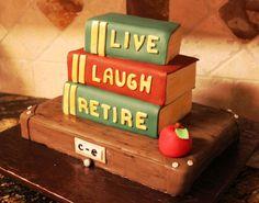 Librarian Retirement Cake All Fondant Retirement Cakes, Teacher Retirement, Happy Retirement, Retirement Parties, Military Retirement, Retirement Ideas, Library Cake, Retirement Countdown, Cake Design For Men