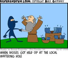 Moses being robbed, his arms are raised, the water in the nearby buckets is parting Christian Puns, Christian Cartoons, Religion Humor, Bible Humor, Church Humor, Buckets, Caption, Laughing, Catholic