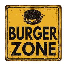 Burger zone vintage rusty metal sign on a white background, vector illustration Food Poster Design, Food Logo Design, Food Truck Design, Logo Food, Logos Vintage, Vintage Posters, Metal Signage, Thyme Recipes, Cafe Interior Design