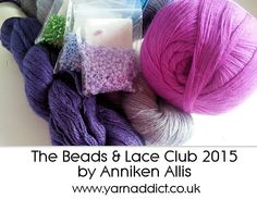 The Beads & Lace Clubis the new lace club fromAnniken Allis, who is one of theUK's leading lace designers. Parcels will be sent out in August, October and December 2015.Each month you will receive a kit comprising ofa skein of luxury lace yarn, beads and an exclusive lace patterndesigned by Anniken. You will also receiveextras such as a project bag and useful notions. A crochet hook for adding beads will be included in the first parcel. This club... Beaded Lace, Crochet Hooks, December, Designers, Amp, Club, Beads, Luxury, Pattern