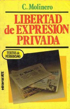 Libertad de expresión privada / César Molinero