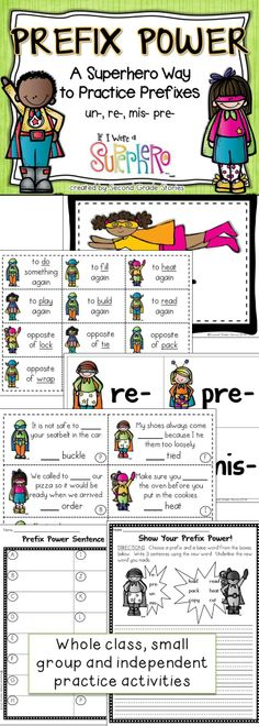$ - practice prefixes with a superhero theme; whole class, small group and independent activities