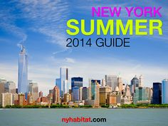 Have you seen our 2014 Summer Guide with all the best things to do in #NYC this summer? Check it out! http://www.nyhabitat.com/blog/2014/06/09/new-york-city-summer-guide-2014/