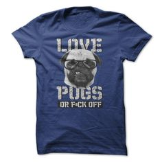 Love Pug ④ Or F#ck OffPug Lovers CollectionPug Fuck off Love