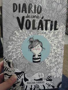 """""""Diario de una volátil"""" - Agustina Guerrero"""