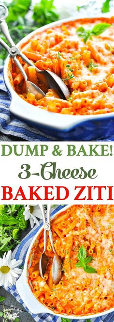 You don't even have to boil the pasta for this Dump-and-Bake 3-Cheese Baked Ziti! One Dish Meal | Vegetarian Dinner Recipes | Easy Dinner Ideas | Pasta Recipes