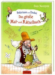 Pettersson und Findus. Das große Mal- und Rätselbuch. Von Christian Becker / Sven Nordqvist. Ab 5 Jahren.