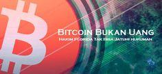 Bitcoin Bukan Uang – Hakim Miami Tidak Bisa Jatuhi Hukuman