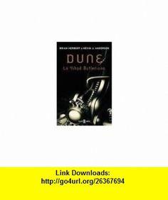 Dune La Yihad Butleriana / The Butlerian Jihad (Exitos) (Spanish Edition) (9788401335204) Brian Herbert, Kevin J. Anderson , ISBN-10: 8401335205  , ISBN-13: 978-8401335204 ,  , tutorials , pdf , ebook , torrent , downloads , rapidshare , filesonic , hotfile , megaupload , fileserve