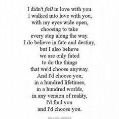 My Love for you is a Choice and I wouldn't have it any other way. I wake up everyday choosing to Love you, everyday just a little more than yesterday. Cole letters 30 Love Poems For Him Life Quotes Love, Cute Quotes, Great Quotes, Quotes To Live By, Inspirational Quotes, Funny Quotes, Amazing Man Quotes, Sweet Relationship Quotes, Love Poems And Quotes