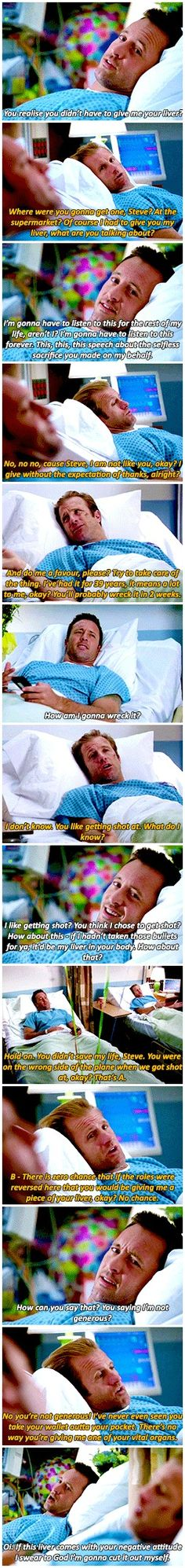 I like the way Steve said he is going to pull the liver out himself
