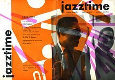"""""""Jazztime and Records"""", No. 4, May/June 1952,Magazine Front and Back Cover design byMax Huber."""