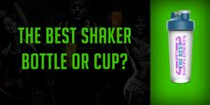 A list of the Best Shaker Bottles or Cups