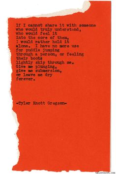 Typewriter Series #1385 by Tyler Knott GregsonCome say hello @TylerKnott on Instagram, Facebook, and Twitter!